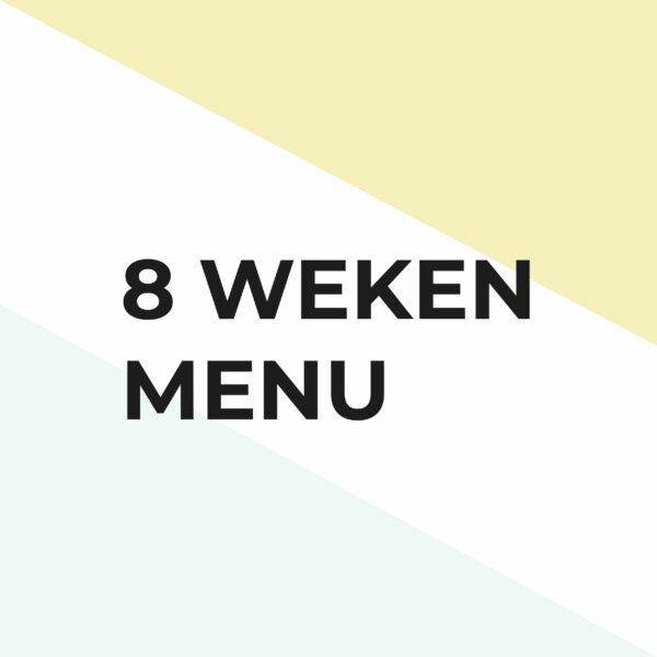 8 weken menu